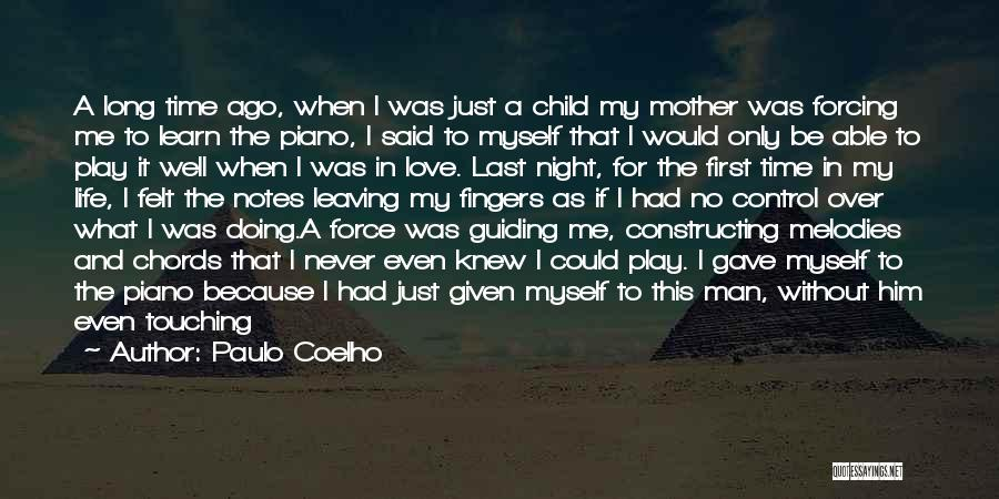 Never Leaving Love Quotes By Paulo Coelho