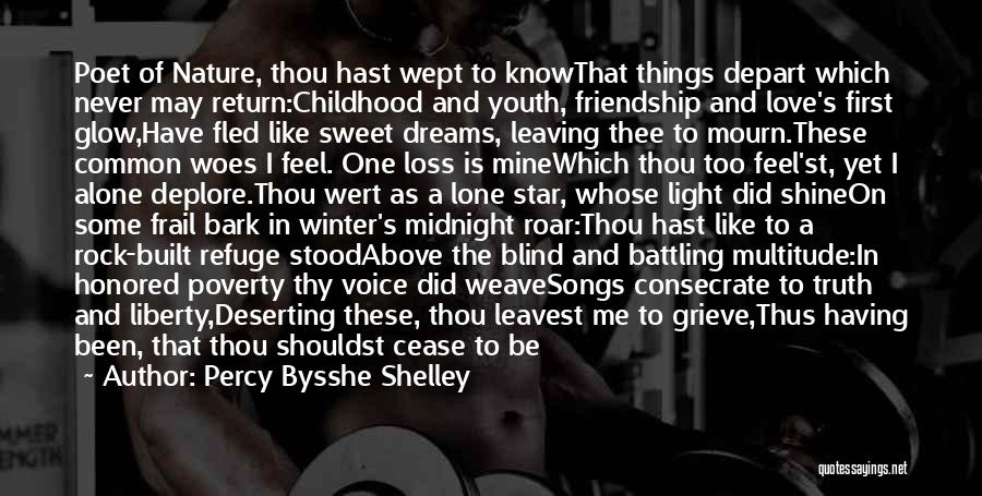 Never Leaving Love Quotes By Percy Bysshe Shelley