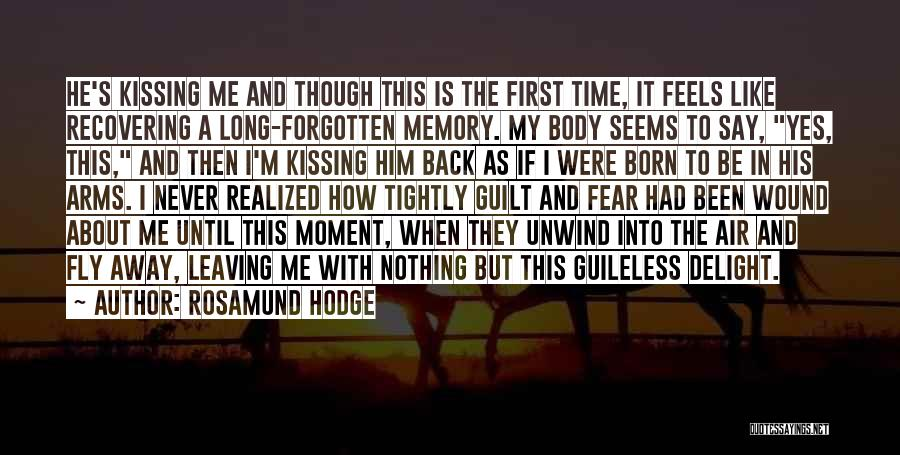 Never Leaving Love Quotes By Rosamund Hodge