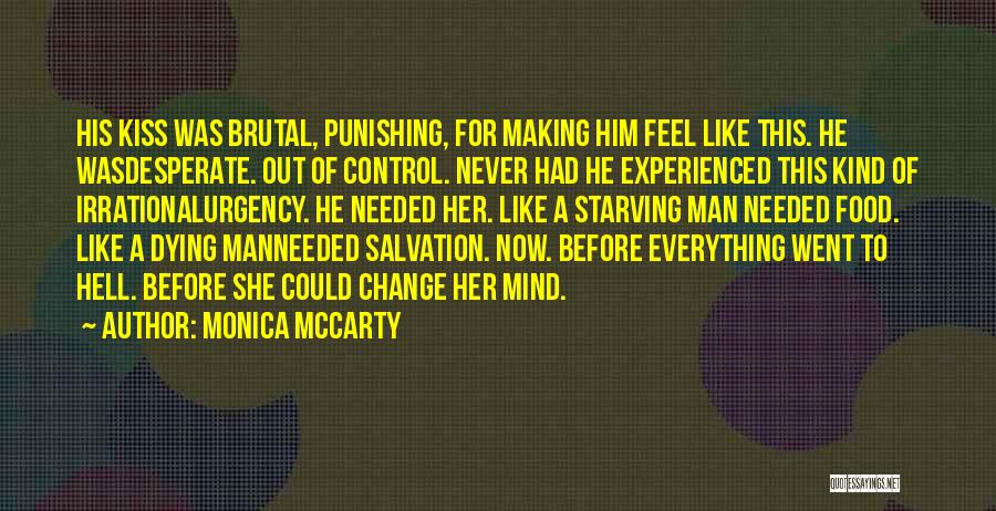 Never Let A Man Control You Quotes By Monica McCarty