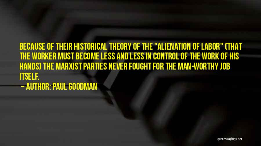 Never Let A Man Control You Quotes By Paul Goodman