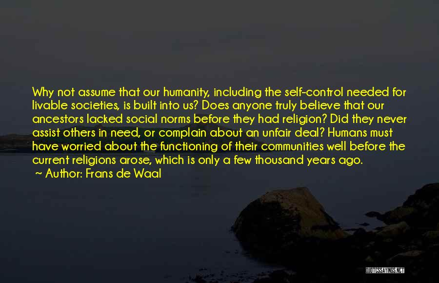 Never Let Anyone Control You Quotes By Frans De Waal