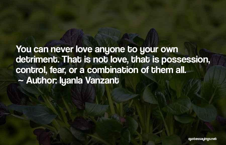 Never Let Anyone Control You Quotes By Iyanla Vanzant