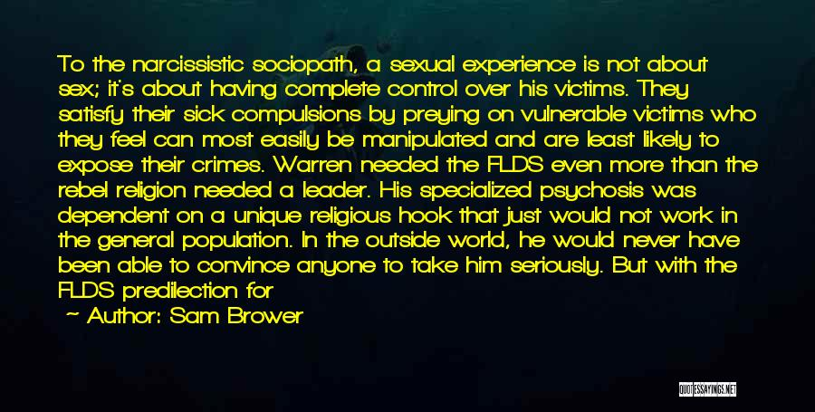 Never Let Anyone Control You Quotes By Sam Brower