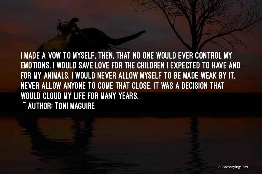 Never Let Anyone Control You Quotes By Toni Maguire