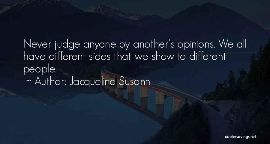 Never Let Anyone Judge You Quotes By Jacqueline Susann