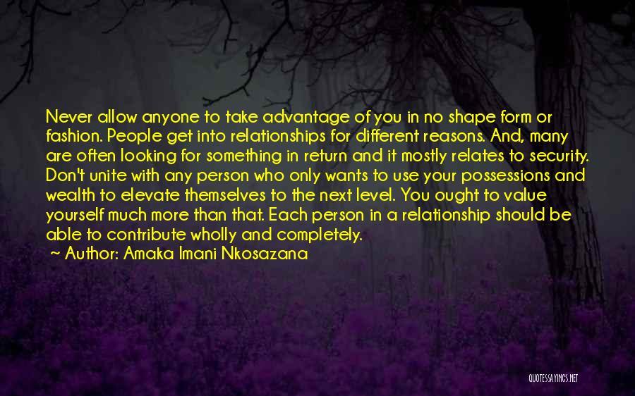 Never Let Anyone Use You Quotes By Amaka Imani Nkosazana