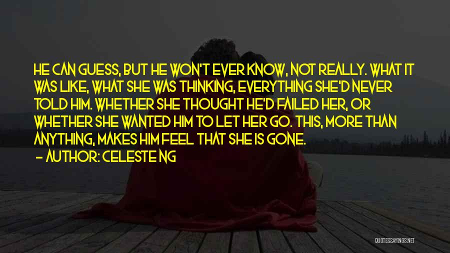 Never Let Her Go Quotes By Celeste Ng