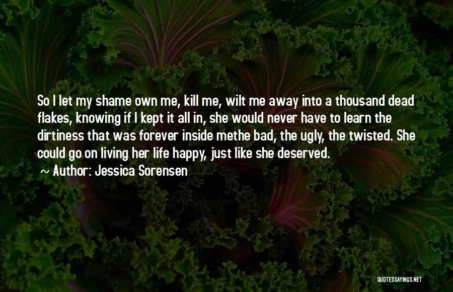 Never Let Her Go Quotes By Jessica Sorensen