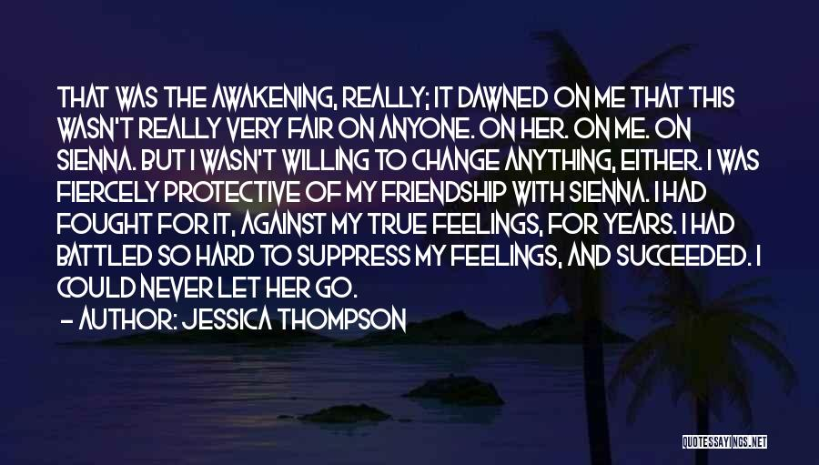 Never Let Her Go Quotes By Jessica Thompson
