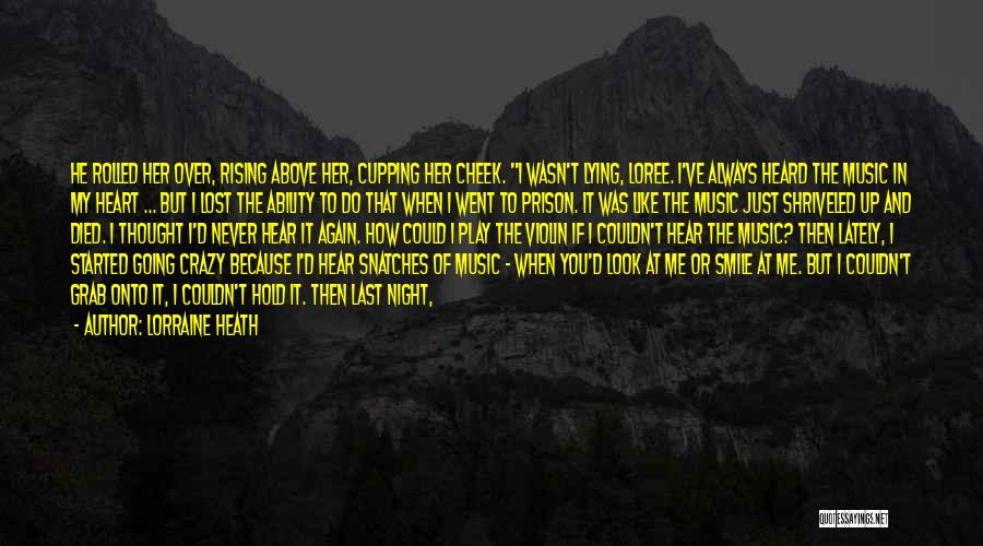 Never Let Her Go Quotes By Lorraine Heath