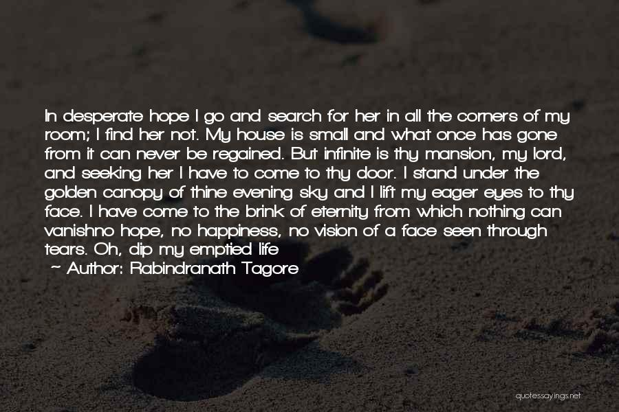 Never Let Her Go Quotes By Rabindranath Tagore