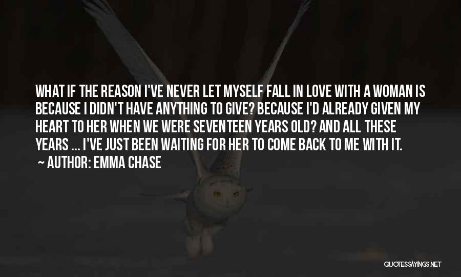 Never Let Me Fall Quotes By Emma Chase
