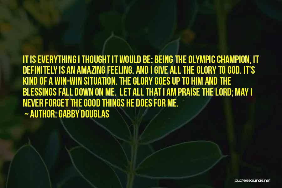 Never Let Me Fall Quotes By Gabby Douglas