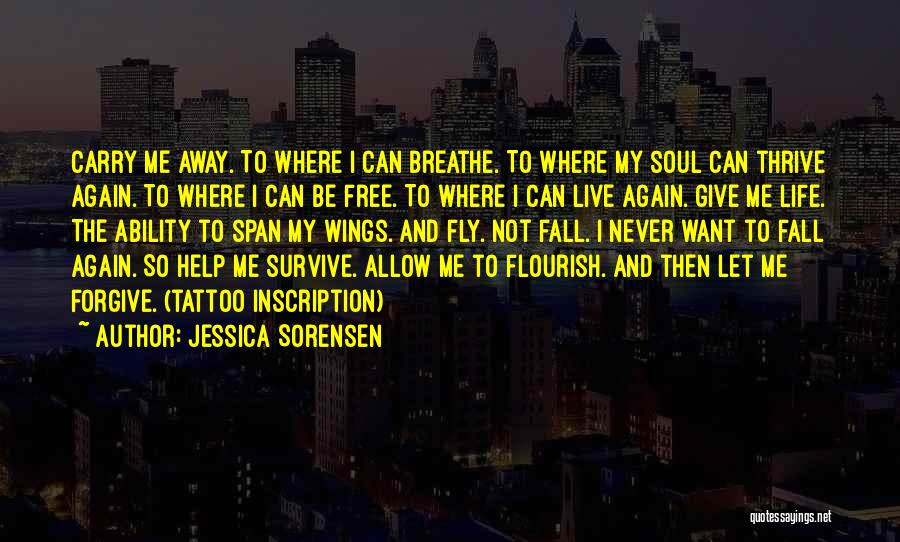 Never Let Me Fall Quotes By Jessica Sorensen