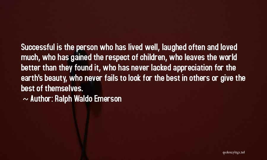 Never Look For Beauty Quotes By Ralph Waldo Emerson