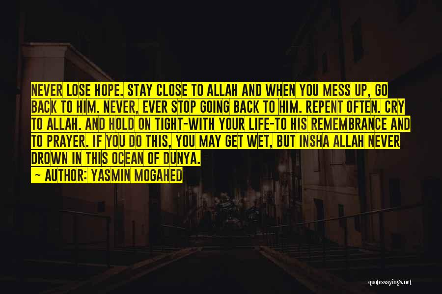 Never Lose Hope In Allah Quotes By Yasmin Mogahed