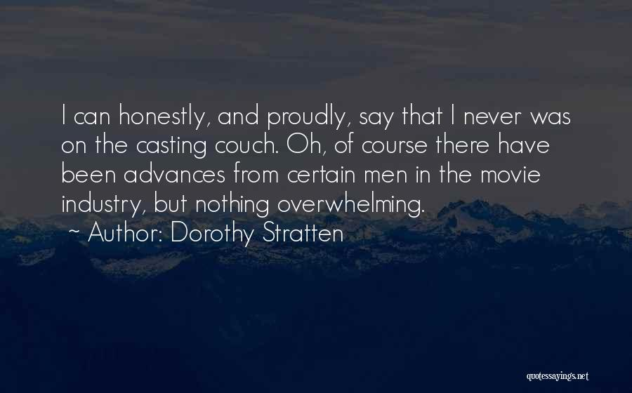 Never Say Never Movie Quotes By Dorothy Stratten