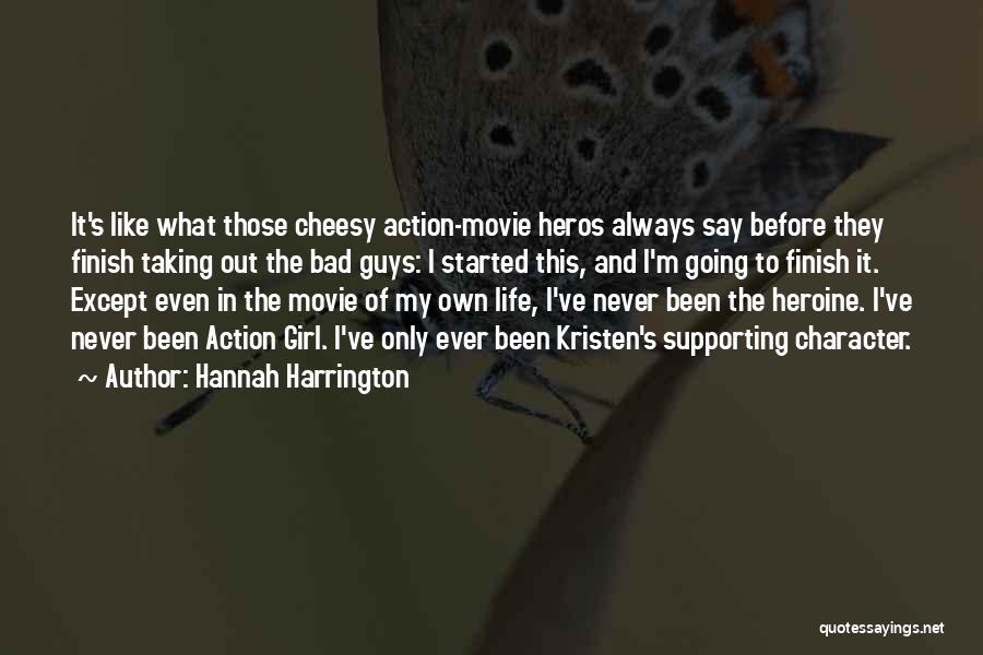 Never Say Never Movie Quotes By Hannah Harrington