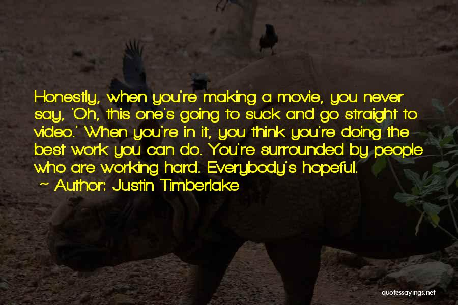 Never Say Never Movie Quotes By Justin Timberlake