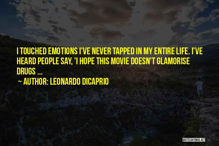 Never Say Never Movie Quotes By Leonardo DiCaprio