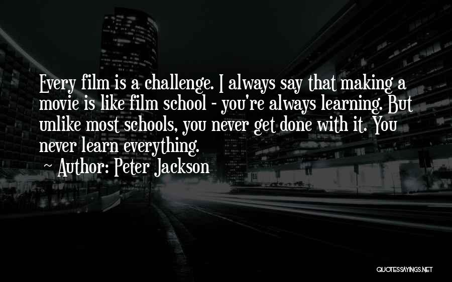Never Say Never Movie Quotes By Peter Jackson