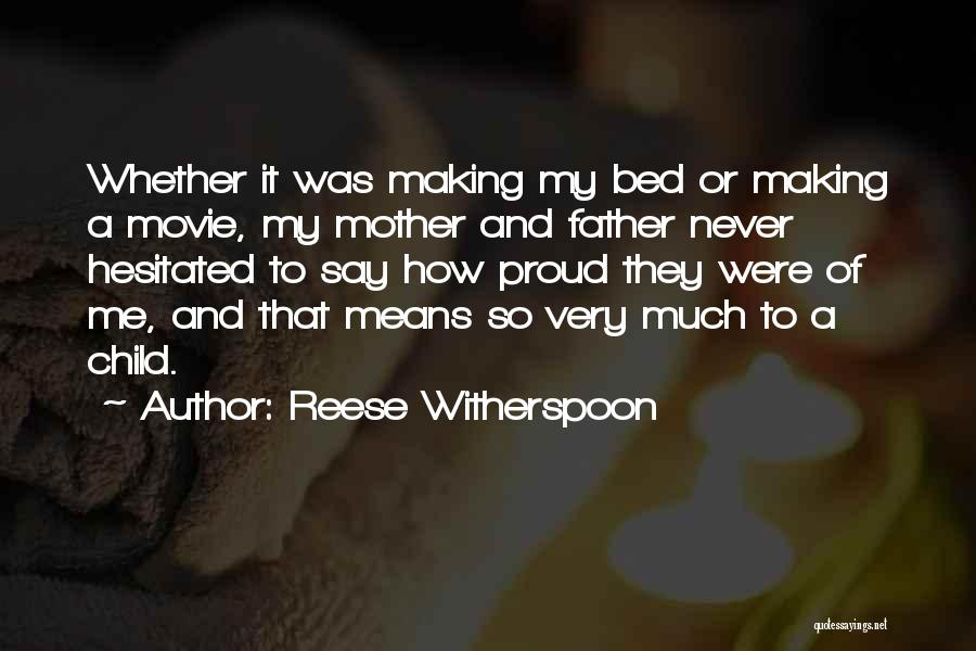 Never Say Never Movie Quotes By Reese Witherspoon