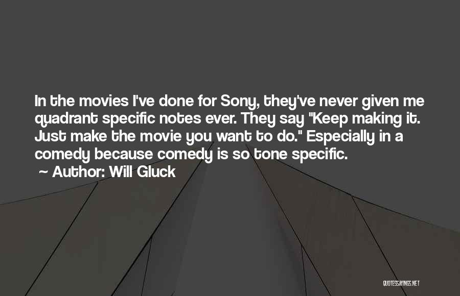 Never Say Never Movie Quotes By Will Gluck