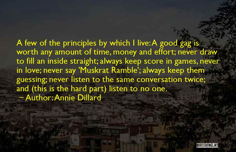 Never Say No To Love Quotes By Annie Dillard
