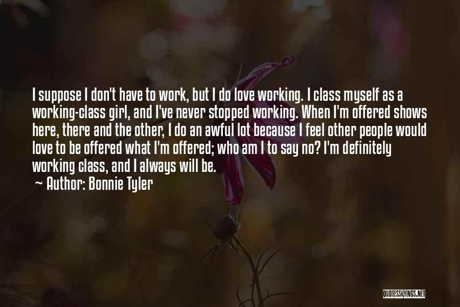 Never Say No To Love Quotes By Bonnie Tyler