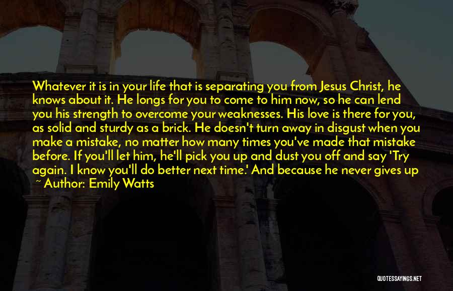 Never Say No To Love Quotes By Emily Watts