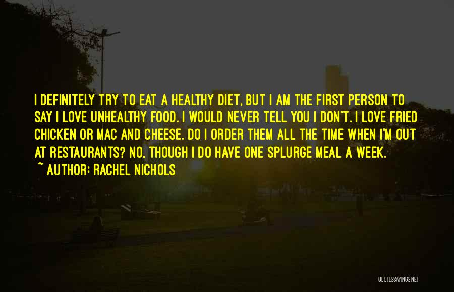 Never Say No To Love Quotes By Rachel Nichols