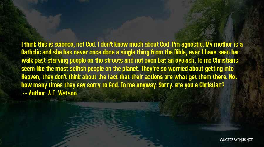 Never Say Sorry Quotes By A.E. Watson