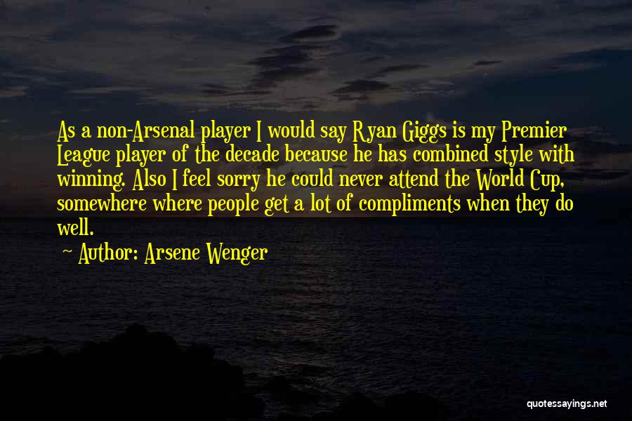 Never Say Sorry Quotes By Arsene Wenger