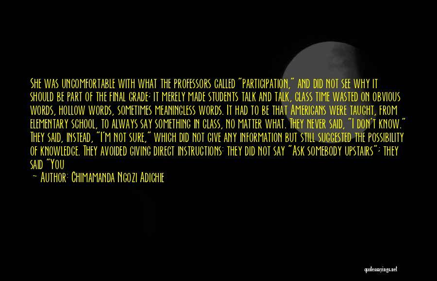 Never Say Sorry Quotes By Chimamanda Ngozi Adichie