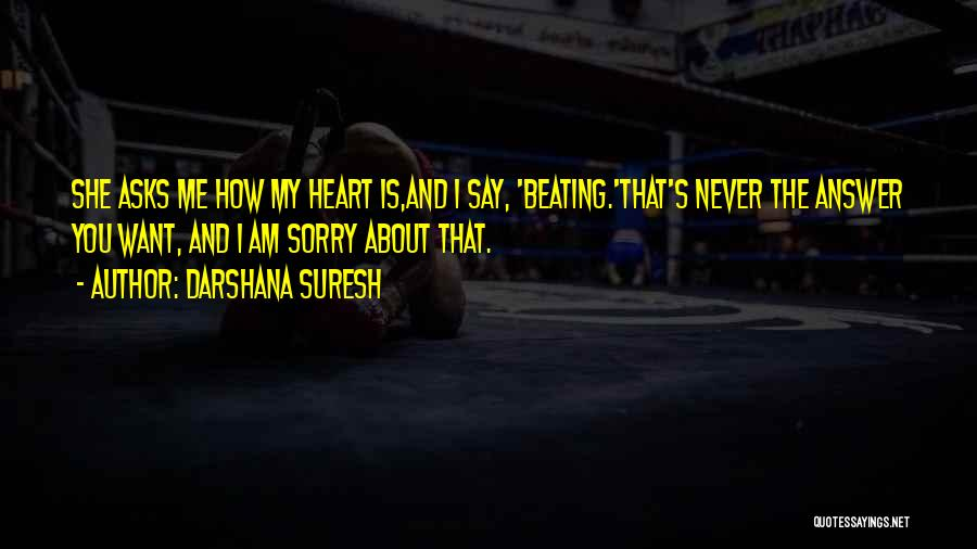 Never Say Sorry Quotes By Darshana Suresh