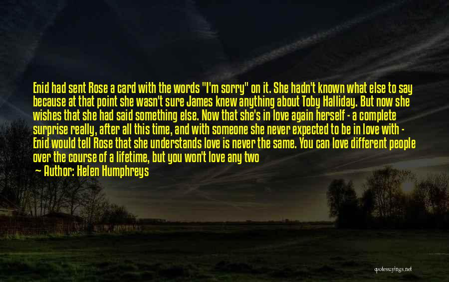Never Say Sorry Quotes By Helen Humphreys
