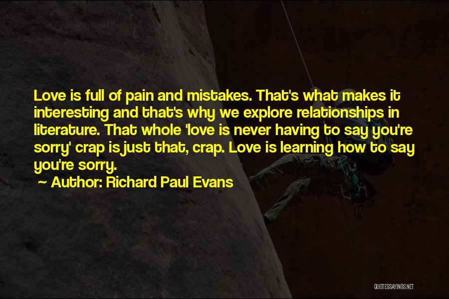 Never Say Sorry Quotes By Richard Paul Evans