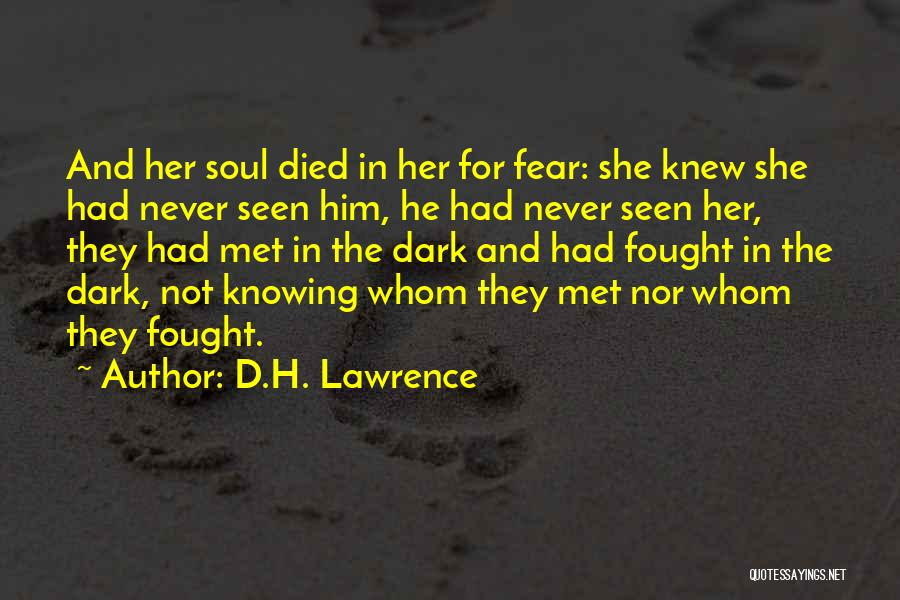 Never Seen Love Quotes By D.H. Lawrence