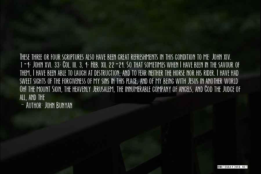 Never Seen Love Quotes By John Bunyan