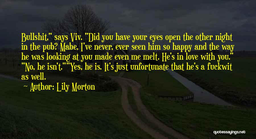 Never Seen Love Quotes By Lily Morton