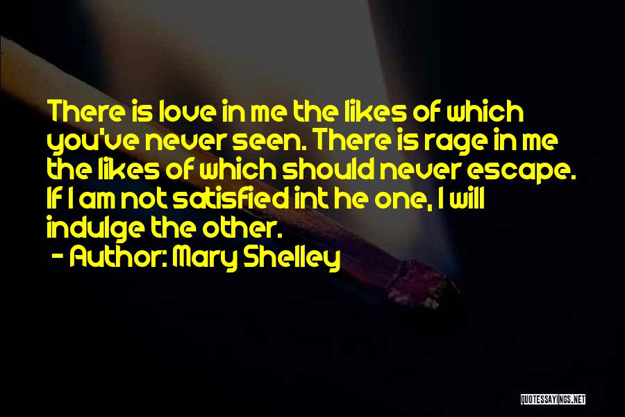 Never Seen Love Quotes By Mary Shelley