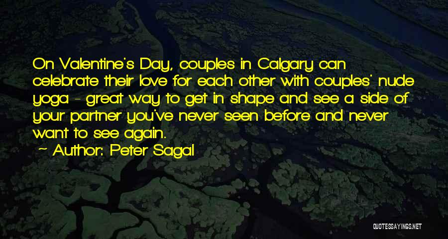 Never Seen Love Quotes By Peter Sagal
