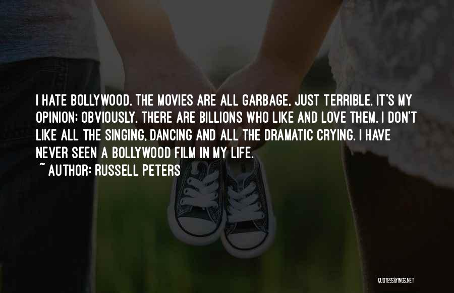 Never Seen Love Quotes By Russell Peters