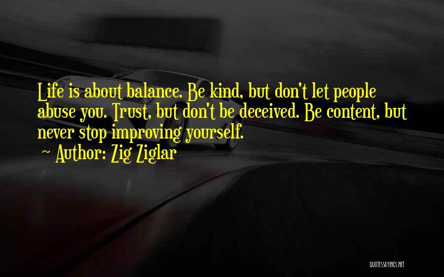 Never Stop Improving Yourself Quotes By Zig Ziglar