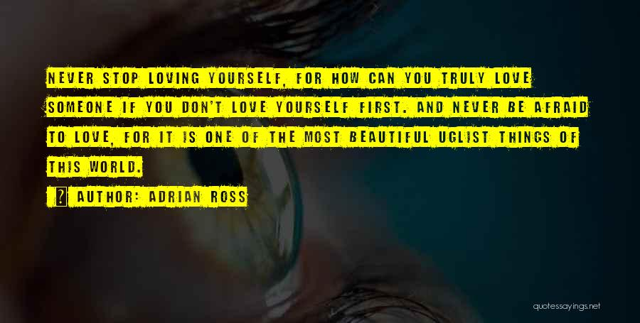 Never Stop Loving You Quotes By Adrian Ross
