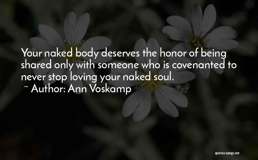 Never Stop Loving You Quotes By Ann Voskamp