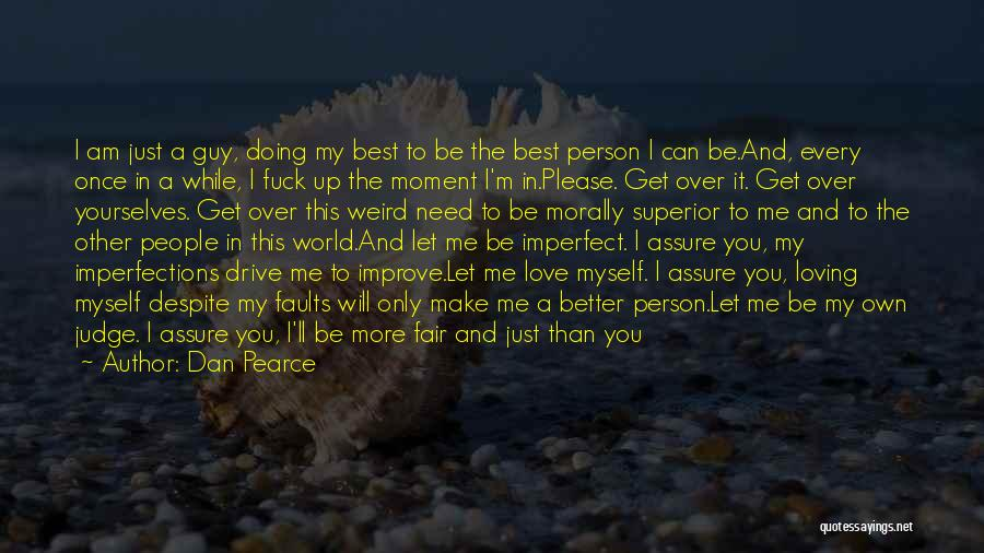 Never Stop Loving You Quotes By Dan Pearce