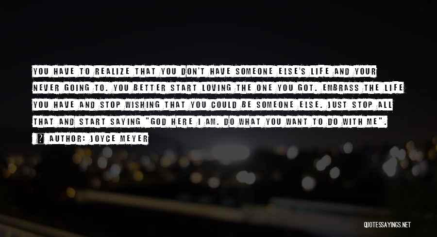 Never Stop Loving You Quotes By Joyce Meyer
