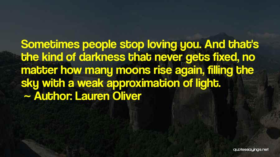 Never Stop Loving You Quotes By Lauren Oliver